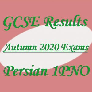GCSE Persian Results Autumn 2020 Exams